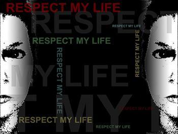 Respect My Life 2
